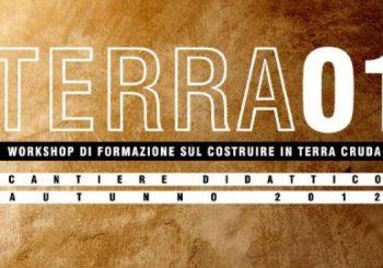 Terra cruda, Workshop