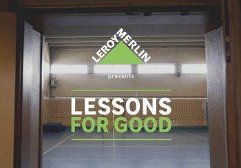 """Leroy Merlin, """"Lessons for Good"""" anche sul nostro territorio"""