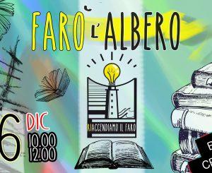 Farò l'Albero, al Vecchio Faro il 16 dicembre