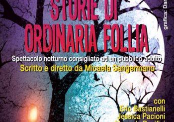 """""""Storie di ordinaria follia"""", a Macchiagrande il 21 luglio"""